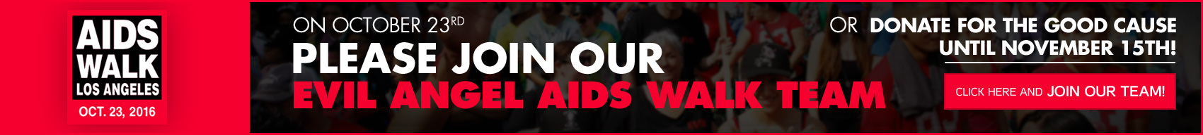 AIDS Walk Los Angeles. Oct. 23, 2016. Please join our Evil Angel AIDS Walk Team.